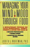 Managing Your Mind+mood Through Food