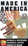 Made in America Regaining the Productivity Edge