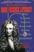 New York Times Book of Science Literacy: What Everyone Needs to Know from Newton to Knuckleb...
