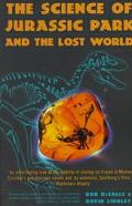 Science of Jurassic Park and the Lost World