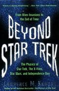 Beyond Star Trek Physics from Alien Invasions to the End of Time