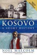 Kosovo A Short History