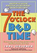 7 O'Clock Bedtime Early to Bed, Early to Rise, Makes a Child Healthy, Playful, and Wise