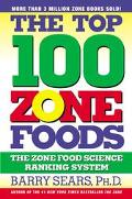 Top 100 Zone Foods The Zone Food Science Ranking System