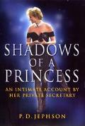 Shadows of a Princess: An Intimate Account