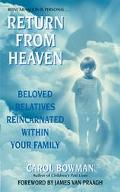 Return from Heaven Beloved Relatives Reincarnated Within Your Family