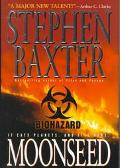 Moonseed - Stephen Baxter - Hardcover