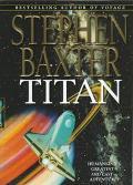Titan - Stephen Baxter - Hardcover