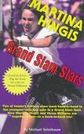 Grand Slam Stars: Martina Hingis and Venus Williams