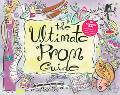 The Ultimate Prom Guide