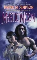 Mystic Moon - Patricia Simpson - Mass Market Paperback