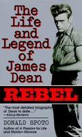 Rebel: The Life and Legend of James Dean - Donald Spoto - Mass Market Paperback
