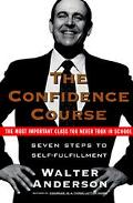 Confidence Course Sevens Steps to Self-Fulfillment