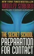 The Secret School: Preparation for Contact - Whitley Strieber - Mass Market Paperback