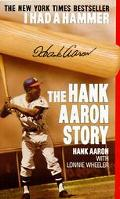 I Had a Hammer The Hank Aaron Story
