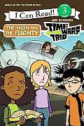 Time Warp Trio, The High and the Flighty