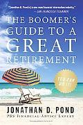 You Can Do It! The Boomer's Guide to a Great Retirement