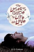 Loser's Guide to Life and Love