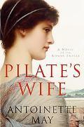 Pilate's Wife A Novel of the Roman Empire