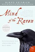 Mind of the Raven Investigations and Adventures With Wolf-birds