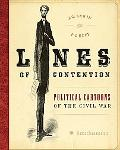 Lines of Contention Political Cartoons of the Civil War