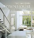 Modern Townhouse The Latest in Urban and Suburban Designs