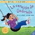 La Cancion De Gabriela Como Me Adapto a Un Lugar Nuevo