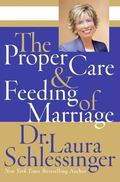 Proper Care And Feeding of Marriage