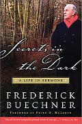 Secrets in the Dark A Life in Sermons