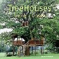 Treehouses Living a Dream