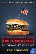 Fast Food Nation Tie-in The Dark Side of the All-american Meal
