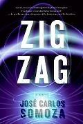 Zig Zag A Novel