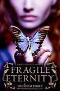 Fragile Eternity (Wicked Lovely Series)