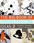 Big Book of Illustration Ideas 2