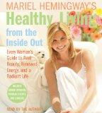 Mariel Hemingway's Healthy Living from the Inside Out CD