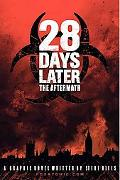 28 Days Later The Aftermath