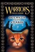 Warriors Field Guide Secrets of the Clans
