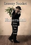 Horseradish Bitter Truths You Can't Avoid