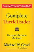 Turtletrader Lessons from the Legendary Trader Who Taught Ordinary People to Make Extraordin...