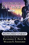 Honored Enemy Legends of the Riftwar, Book 1