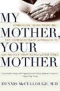 My Mother, Your Mother: Embracing