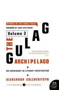 Gulag Archipelago An Experiment in Literary Investigation