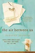 The Air Between Us