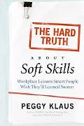 Hard Truth about Soft Skills