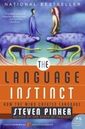 Language Instinct How the Mind Creates Language