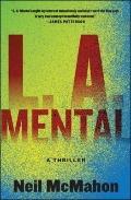 L. A. Mental : A Thriller