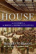 House The History of the House of Representatives