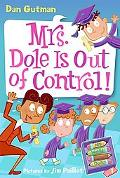 Mrs. Dole Is out of Control! (My Weird School Daze Series #1)