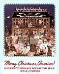 Merry Christmas, America Celebrating the Holiday Across the U.s.a.