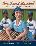 She Loved Baseball : The Effa Manley Story